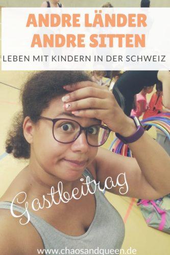 Andre Länder Andre Sitten Leben mit Kindern in der Schweiz
